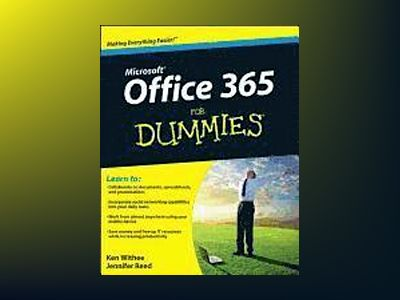 Office 365 For Dummies av Ken Withee