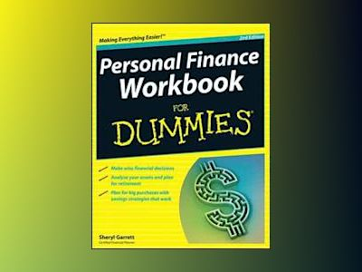 Personal Finance Workbook For Dummies, 2nd Edition av Sheryl Garrett