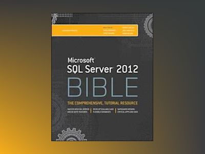 Microsoft SQL Server 2012 Bible av Adam Jorgensen