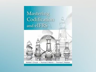 Mastering FASB Codification and eIFRS av Natalie Tatiana Churyk