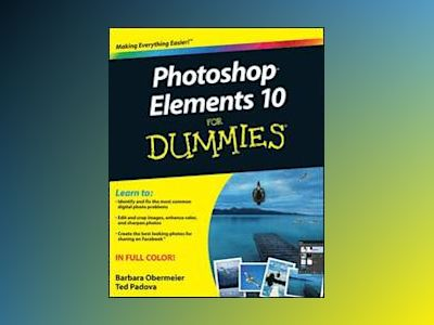 Photoshop Elements 10 For Dummies av Barbara Obermeier