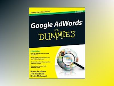 Google AdWords For Dummies, 3rd Edition av Howie Jacobson