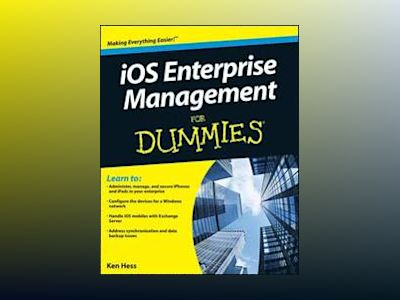 iOS Enterprise Management For Dummies av Kenneth Hess