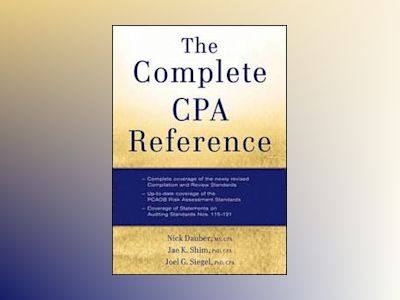 The Complete CPA Reference av Jae K. Shim