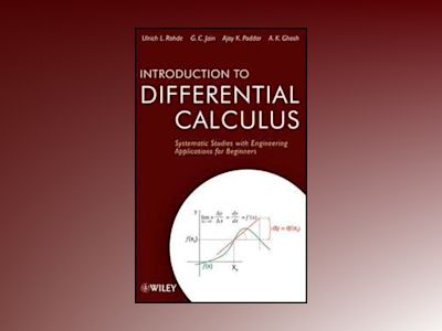 Introduction to Differential Calculus: Systematic Studies with Engineering av Ulrich L. Rohde