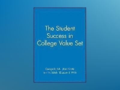 The Student Success in College Value Set av George Kuh