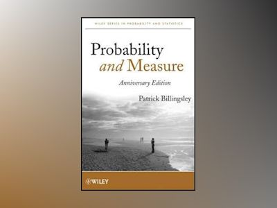 Probability and Measure, Anniversary Edition av Patrick Billingsley