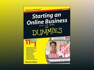 Starting an Online Business All-in-One For Dummies, 3rd Edition av Shannon Belew