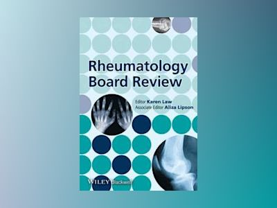 Rheumatology Board Review av Karen Law