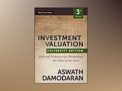 Investment Valuation: Tools and Techniques for Determining the Value of any av Aswath Damodaran