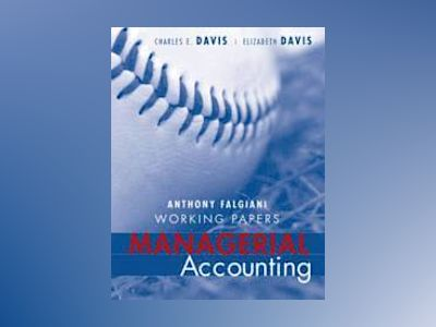 Managerial Accounting, Working Papers av Charles E. Davis