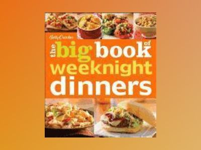 Betty Crocker The Big Book of Weeknight Dinners av Betty Crocker
