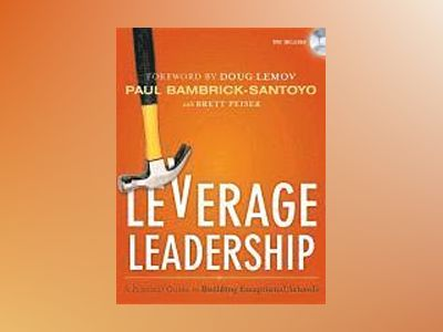 Leverage Leadership av Bambrick-Santoyo