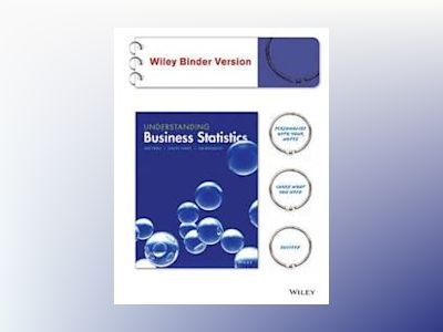 Understanding Business Statistics, Binder Ready Version av Ned Freed