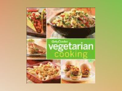 Betty Crocker Vegetarian Cooking av Betty Crocker