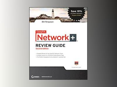 CompTIA Network+ Review Guide: Exam: N10-005, 2nd Edition av Bill Ferguson