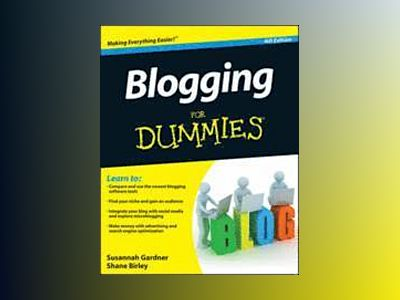 Blogging For Dummies, 4th Edition av Susannah Gardner