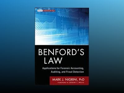 Benford's Law: Applications for Forensic Accounting, Auditing, and Fraud De av Mark Nigrini
