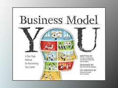 Business Model You: A One-Page Method For Reinventing Your Career av Timothy Clark