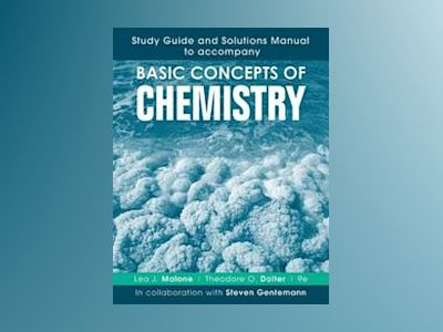 Study Guide and Solutions Manual to accompany Basic Concepts of Chemistry, av Leo J. Malone