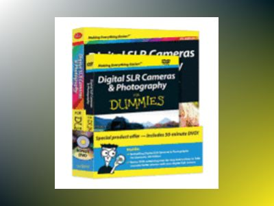 Digital SLR Cameras and Photography For Dummies, Book + DVD Bundle, 4th Edi av David D. Busch