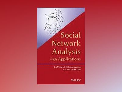 Social Network Analysis with Applications av Ian McCulloh