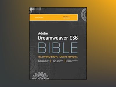 Dreamweaver CS6 Bible av Joseph W. Lowery