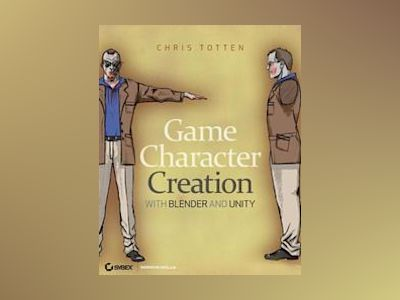 Game Character Creation with Blender and Unity av Totten