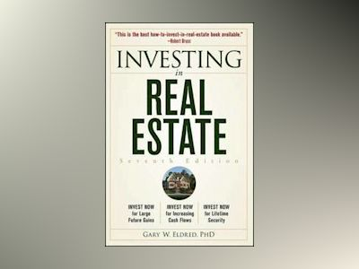 Investing in Real Estate, 7th Edition av Gary W. Eldred