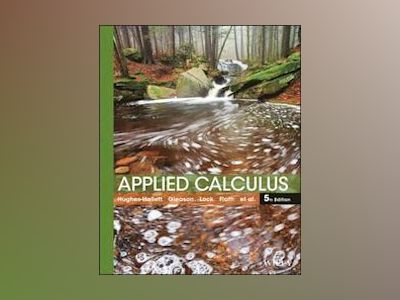 Applied Calculus, 5th Edition av Deborah Hughes-Hallett