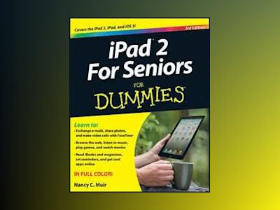 iPad For Seniors For Dummies, 3rd Edition av Nancy C. Muir