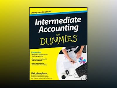 Intermediate Accounting For Dummies av Maire Loughran