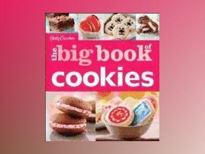 Betty Crocker The Big Book of Cookies av Betty Crocker