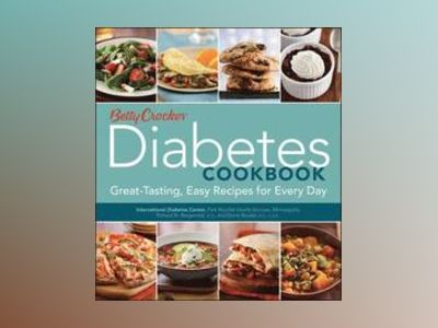 Betty Crocker Diabetes Cookbook av Betty Crocker