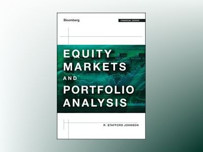 Bloomberg Visual Guide to Equity Markets and Portfolio Analysis av Johnson