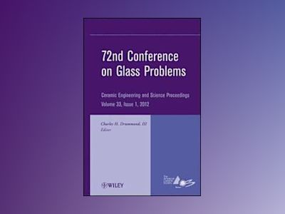 72nd Conference on Glass Problems av ACerS
