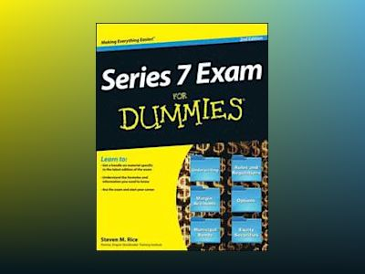 Series 7 Exam For Dummies, 2nd Edition av Steven M. Rice