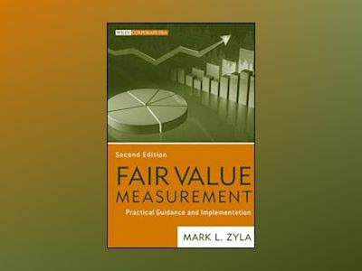 Fair Value Measurements av Mark L. Zyla