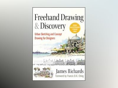 Freehand Drawing and Discovery av Richards