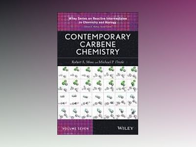 Contemporary Carbene Chemistry av Robert A. Moss