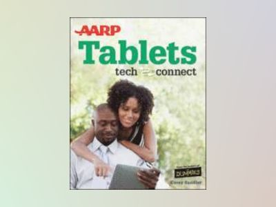 AARP Tablets: Tech to Connect av Corey Sandler