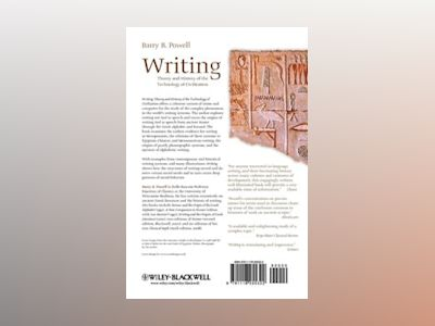 Writing: Theory and History of the Technology of Civilization av Barry B. Powell