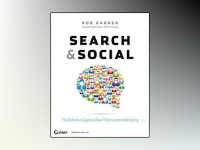 Search and Social av R. Garner