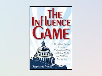The Influence Game av Vance
