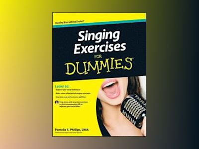 Singing Exercises For Dummies with CD av Pamelia S. Phillips