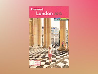 Frommer's London 2013 av Donald Strachan