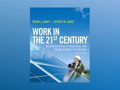 Work in the 21st Century av Frank J. Landy