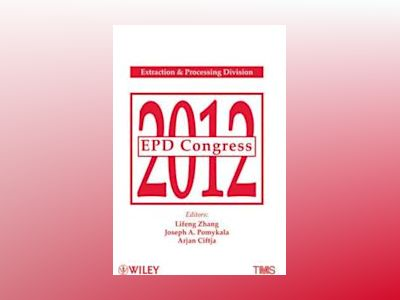 EPD Congress 2012 av Lifeng Zhang