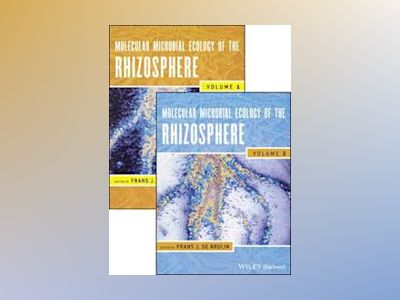 Molecular Microbial Ecology of the Rhizosphere, Two Volume Set av Frans J. de Bruijn