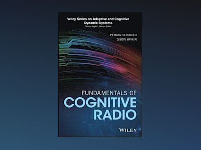 Fundamentals of Cognitive Radio av Simon Haykin
